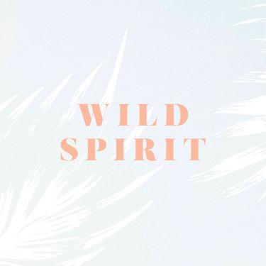 WILD SPRIT